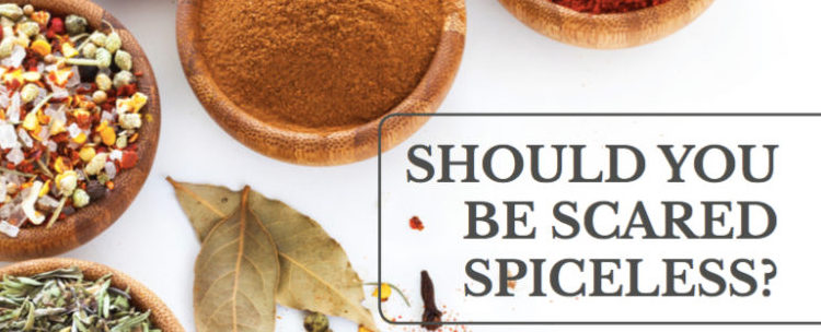 Should You Be Scared Spiceless